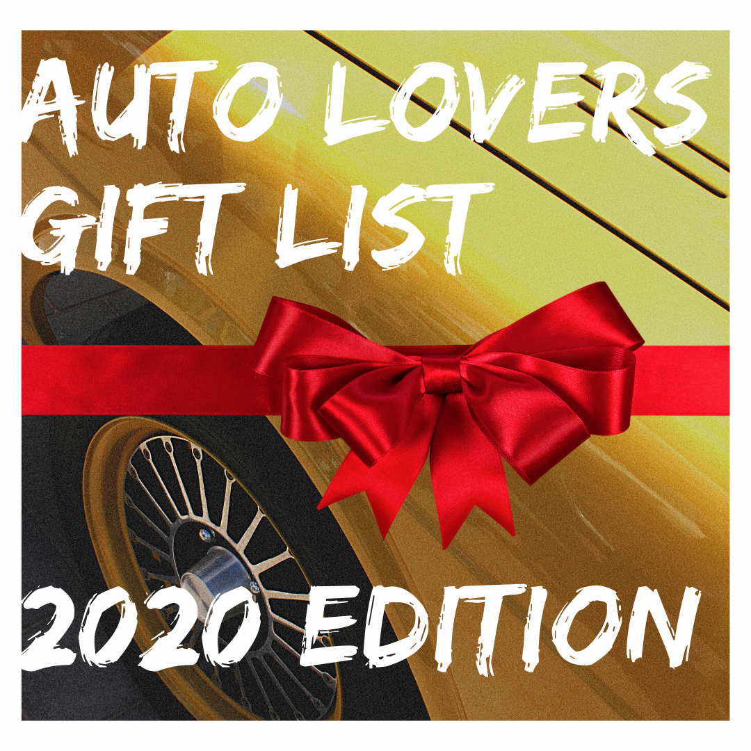 Auto Lovers Gift List 2020